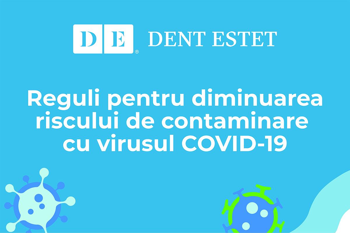 Reguli pentru diminuarea riscului de contaminare cu virusul COVID-19